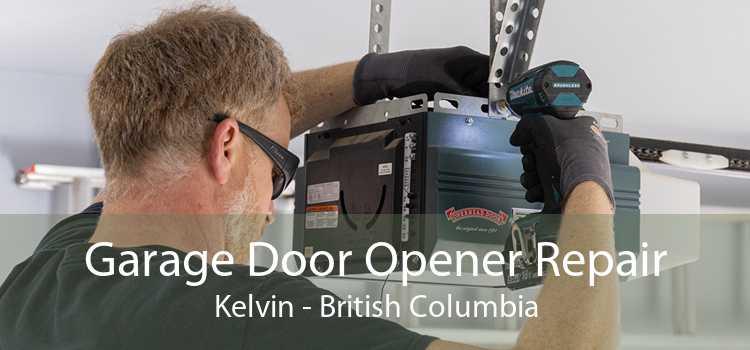 Garage Door Opener Repair Kelvin - British Columbia