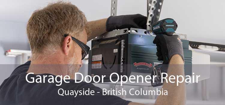 Garage Door Opener Repair Quayside - British Columbia