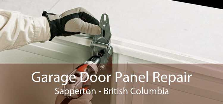 Garage Door Panel Repair Sapperton - British Columbia