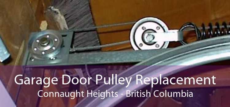 Garage Door Pulley Replacement Connaught Heights - British Columbia