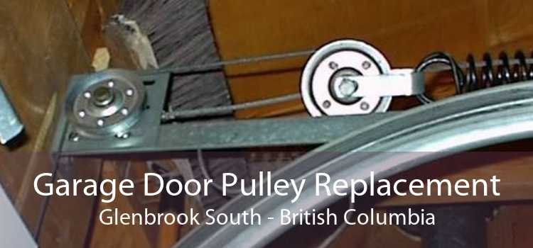 Garage Door Pulley Replacement Glenbrook South - British Columbia