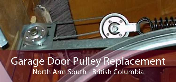 Garage Door Pulley Replacement North Arm South - British Columbia