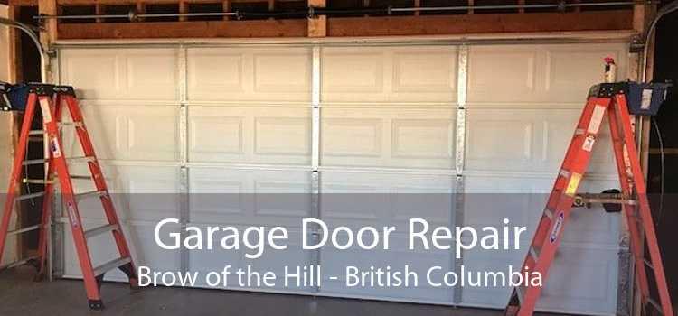 Garage Door Repair Brow of the Hill - British Columbia