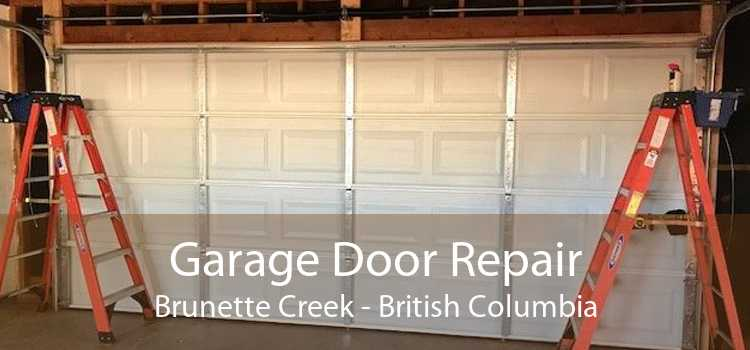 Garage Door Repair Brunette Creek - British Columbia