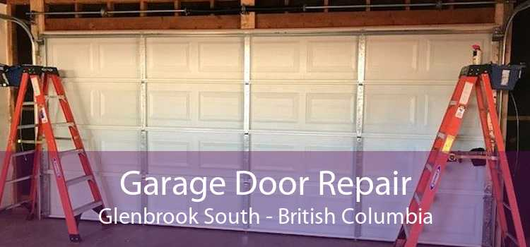 Garage Door Repair Glenbrook South - British Columbia