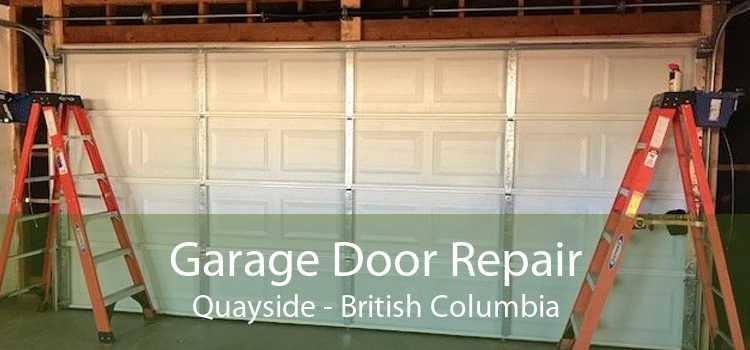 Garage Door Repair Quayside - British Columbia