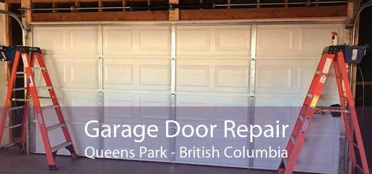 Garage Door Repair Queens Park - British Columbia