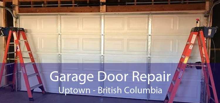 Garage Door Repair Uptown - British Columbia
