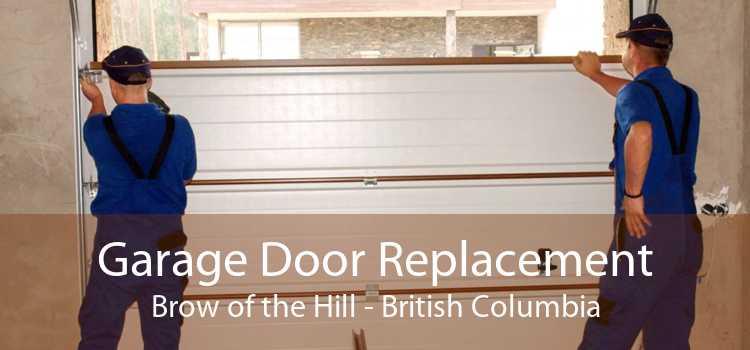 Garage Door Replacement Brow of the Hill - British Columbia