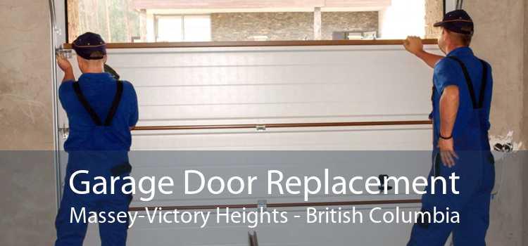 Garage Door Replacement Massey-Victory Heights - British Columbia