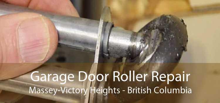 Garage Door Roller Repair Massey-Victory Heights - British Columbia