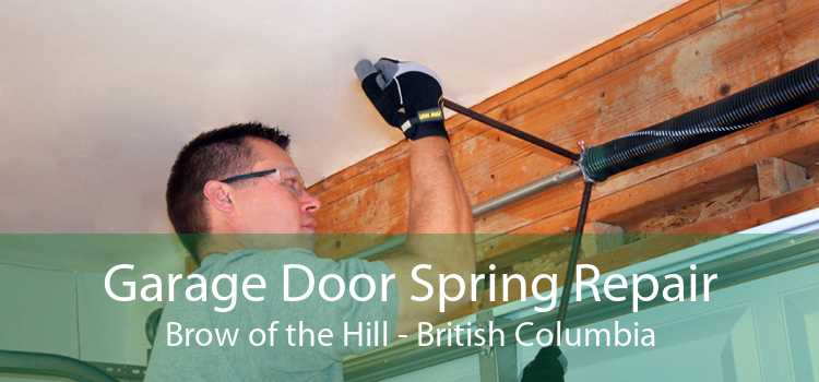 Garage Door Spring Repair Brow of the Hill - British Columbia