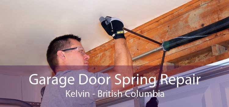 Garage Door Spring Repair Kelvin - British Columbia
