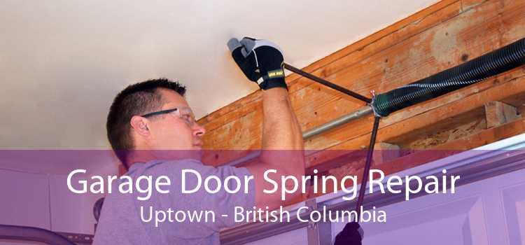 Garage Door Spring Repair Uptown - British Columbia