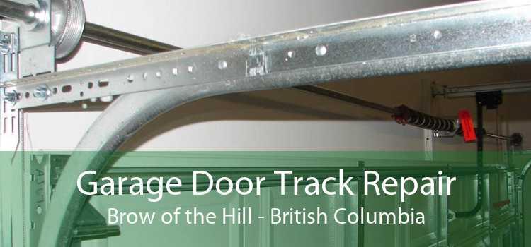 Garage Door Track Repair Brow of the Hill - British Columbia