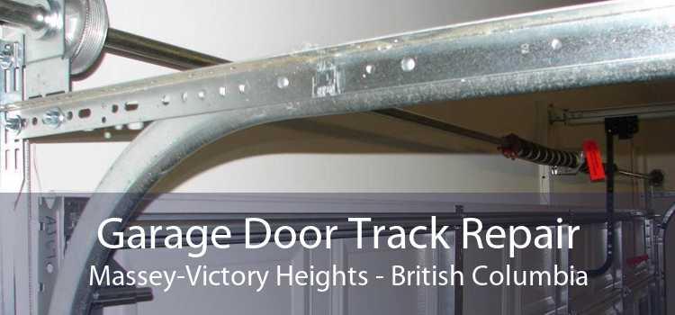Garage Door Track Repair Massey-Victory Heights - British Columbia