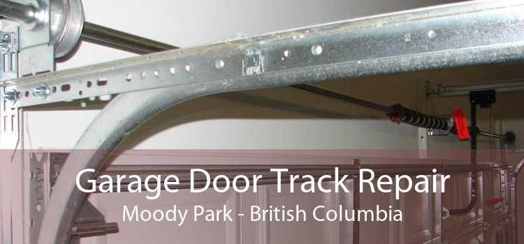 Garage Door Track Repair Moody Park - British Columbia