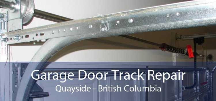 Garage Door Track Repair Quayside - British Columbia