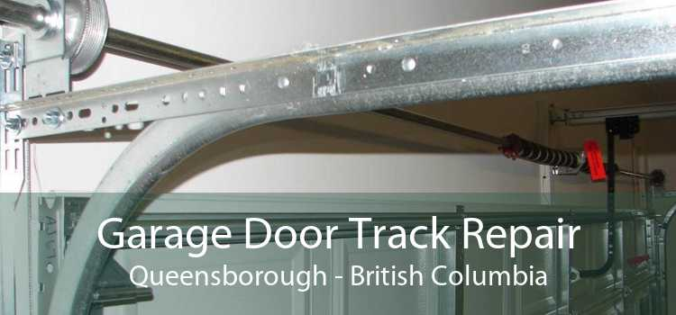 Garage Door Track Repair Queensborough - British Columbia