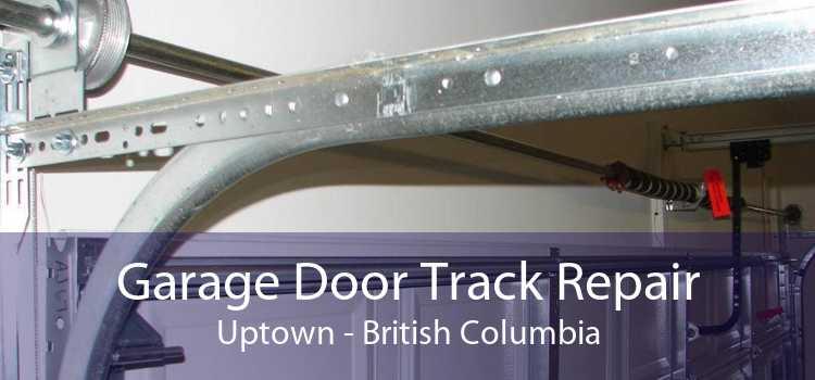 Garage Door Track Repair Uptown - British Columbia