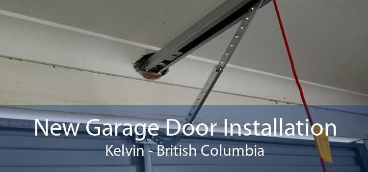 New Garage Door Installation Kelvin - British Columbia