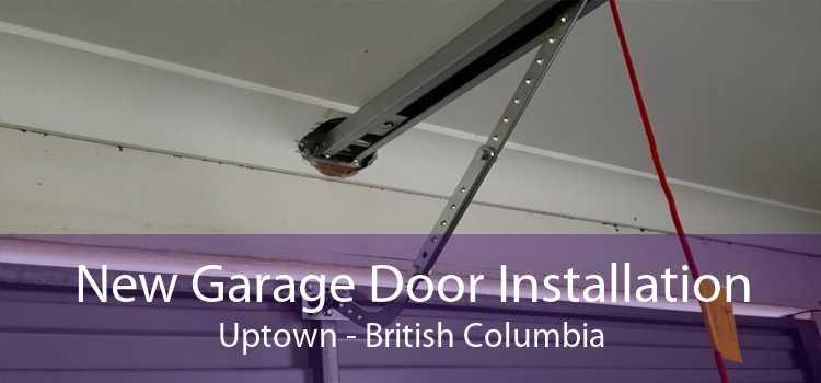 New Garage Door Installation Uptown - British Columbia