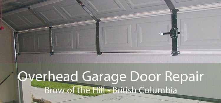 Overhead Garage Door Repair Brow of the Hill - British Columbia