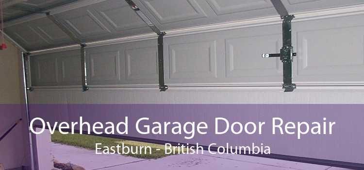 Overhead Garage Door Repair Eastburn - British Columbia