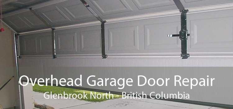 Overhead Garage Door Repair Glenbrook North - British Columbia