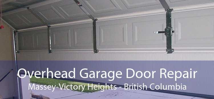 Overhead Garage Door Repair Massey-Victory Heights - British Columbia