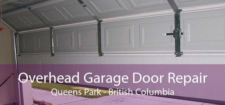 Overhead Garage Door Repair Queens Park - British Columbia
