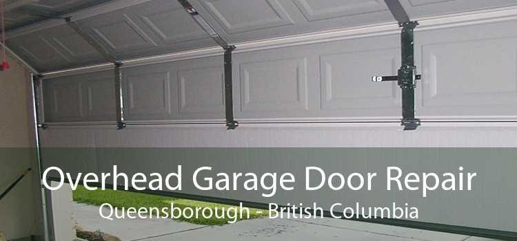 Overhead Garage Door Repair Queensborough - British Columbia