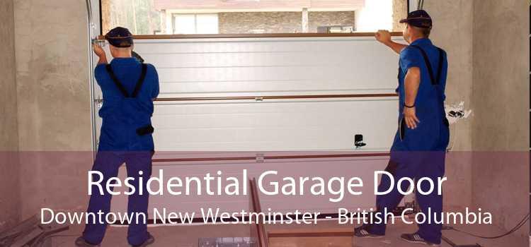 Residential Garage Door Downtown New Westminster - British Columbia