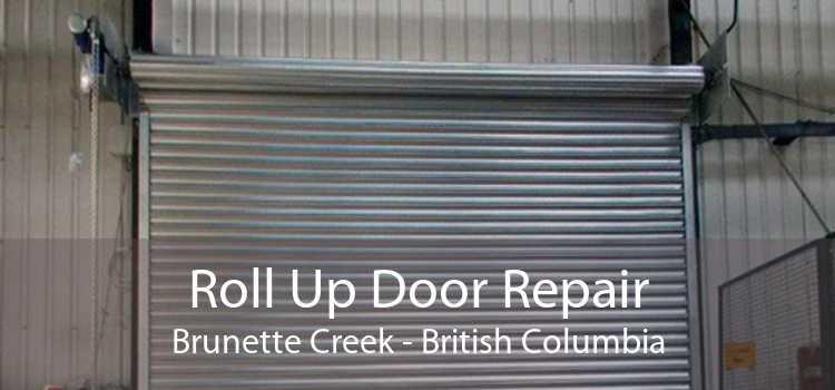 Roll Up Door Repair Brunette Creek - British Columbia