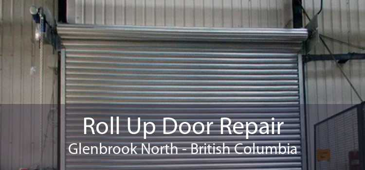Roll Up Door Repair Glenbrook North - British Columbia