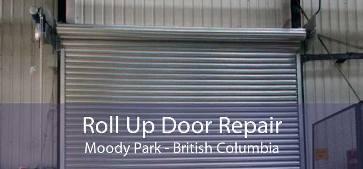 Roll Up Door Repair Moody Park - British Columbia