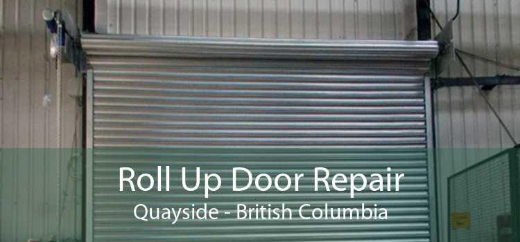 Roll Up Door Repair Quayside - British Columbia