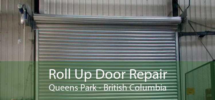 Roll Up Door Repair Queens Park - British Columbia