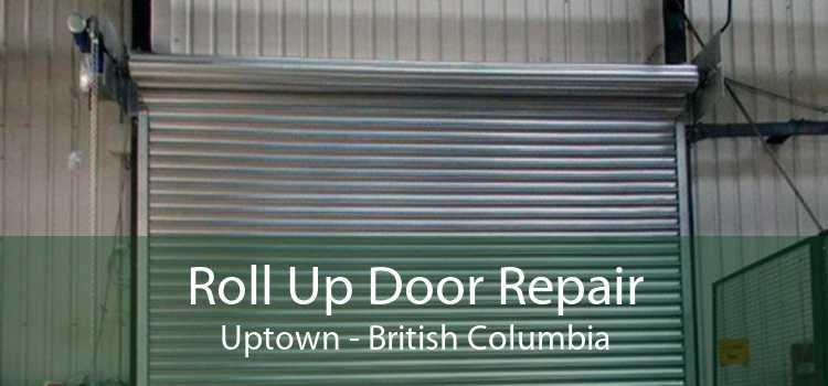 Roll Up Door Repair Uptown - British Columbia
