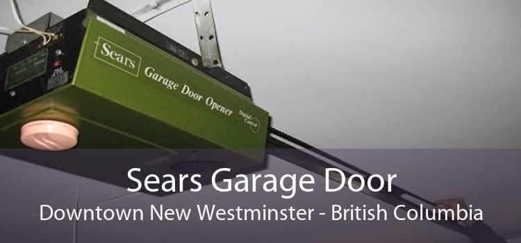 Sears Garage Door Downtown New Westminster - British Columbia