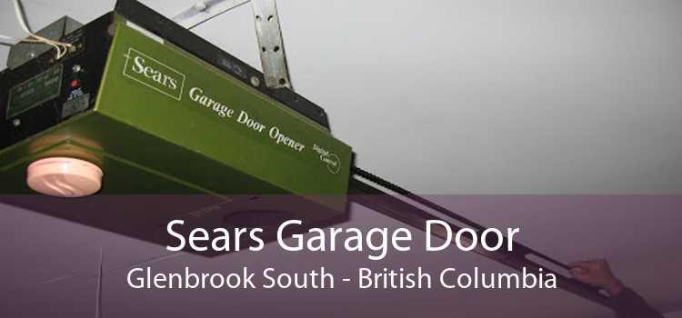 Sears Garage Door Glenbrook South - British Columbia