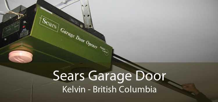 Sears Garage Door Kelvin - British Columbia