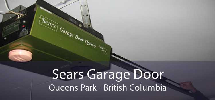 Sears Garage Door Queens Park - British Columbia