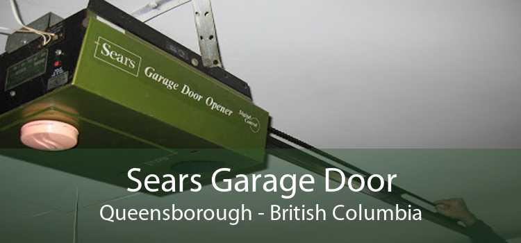 Sears Garage Door Queensborough - British Columbia