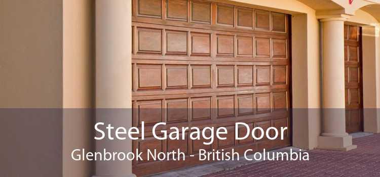 Steel Garage Door Glenbrook North - British Columbia