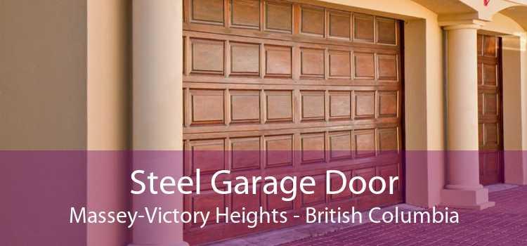 Steel Garage Door Massey-Victory Heights - British Columbia